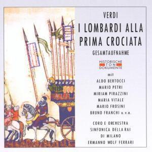 I Lombardi Alla Prima Crociata, Coro E Orch.Sinf.Della RAI Di Milano