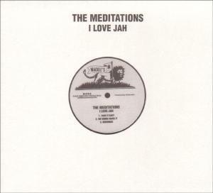I Love Jah, The Meditations