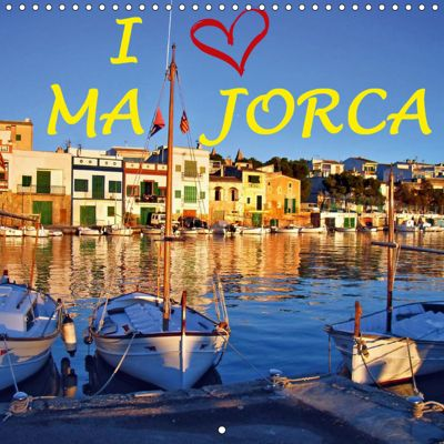 I Love Majorca (Wall Calendar 2019 300 × 300 mm Square), Atlantismedia, (c) 2015 by Atlantismedia