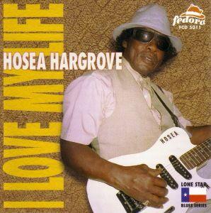 I Love My Life, Hosea Hargrove