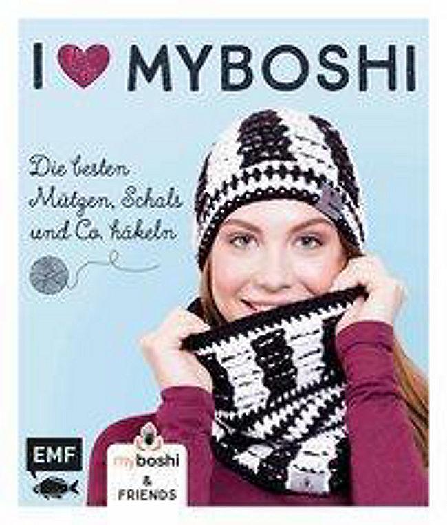 I Love Myboshi Die Besten Mützen Schals Und Co Häkeln Buch