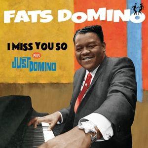 I Miss You So + Just Domino + 6 Bon, Fats Domino