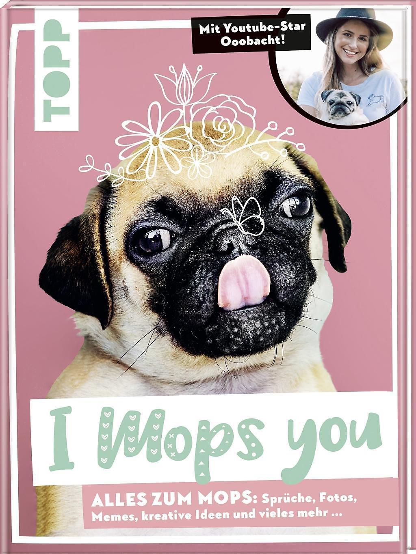I Mops You Buch Von Petra Mayer Versandkostenfrei Bestellen