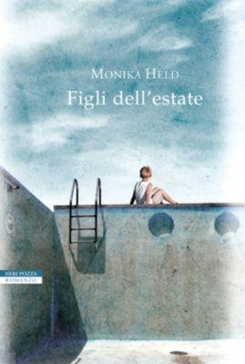 I Narratori delle Tavole: Figli dell'estate, Monika Held