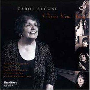 I Never Went Away, Carol Sloane