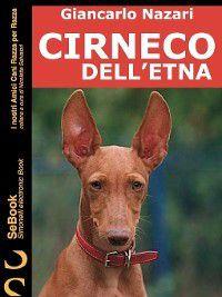 I nostri Amici Cani Razza per Razza: Cirneco Dell'etna, Giancarlo Nazari