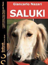 I nostri Amici Cani Razza per Razza: Saluki, Giancarlo Nazari