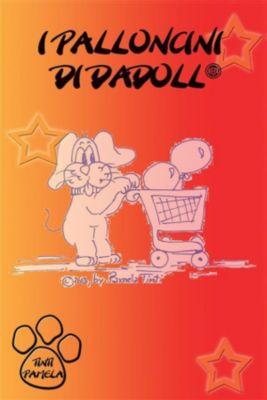 I palloncini di Dadoll, Pamela Tinti
