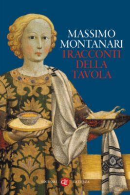 i Robinson / Letture: I racconti della tavola, Massimo Montanari