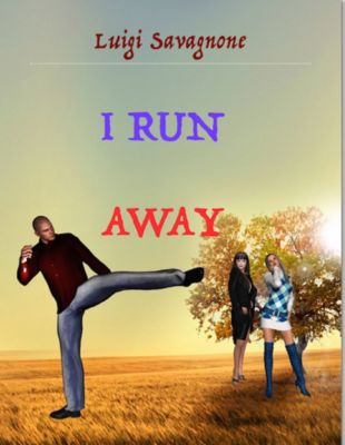 I Run Away, Luigi Savagnone