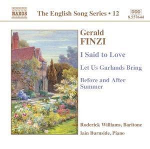 I Said To Love/Let Us Garlands, Roderick Williams, Iain Burnside