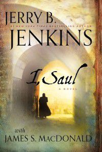 I, Saul, Jerry B. Jenkins