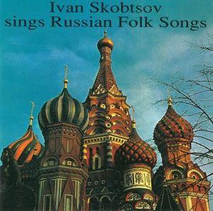 I.Skobtsow Singt Russ.Volksl, Iwan Skobtsow