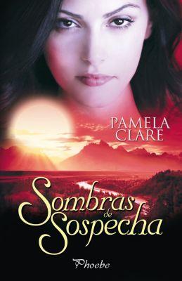 I-Team: Sombras de sospecha, Pamela Clare