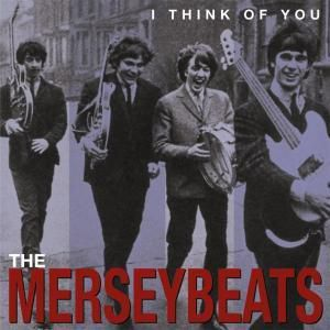 I Think Of You-The Complete, The Merseybeats