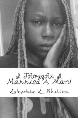 I thought I married a man!, Lakyshia Shelton