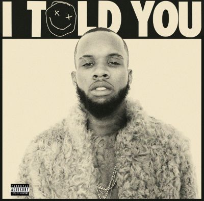 I Told You, Tory Lanez