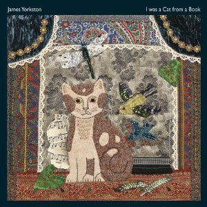I Was A Cat In A Book, James Yorkston