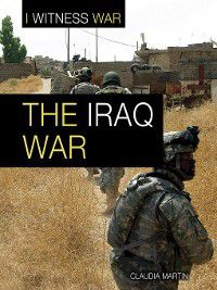 I Witness War: The Iraq War, Claudia Martin