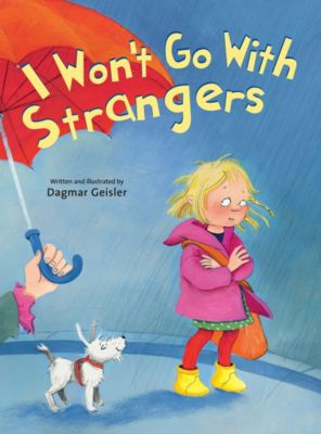 I Won't Go With Strangers, Dagmar Geisler