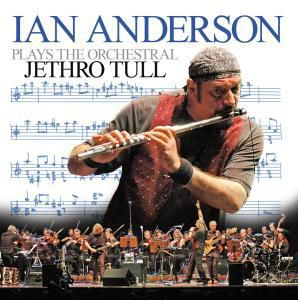 Ian Anderson Plays The Orchestral Jethro Tull (Vinyl), Ian Anderson