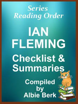 Ian Fleming: Series Reading Order - with Summaries & Checklist, Albie Berk