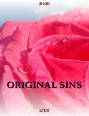 Ian's Gang: Ian's Gang: Original Sins, Ian Kidd