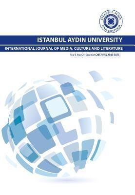IAU Press: ISTANBUL AYDIN UNIVERSITY INTERNATIONAL JOURNAL OF MEDIA, CULTURE AND LITERATURE