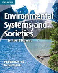 IB Diploma: Environmental Systems and Societies for the IB Diploma, Brenda Walpole, Paul Guinness