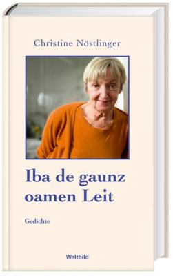 Iba de gaunz oamen Leit, Christine Nöstlinger