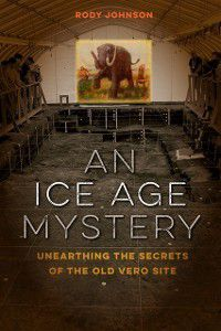 Ice Age Mystery, Rody L. Johnson