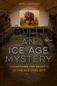 Ice Age Mystery, Rody L. Johnson