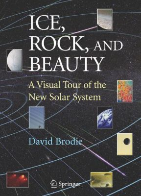 Ice, Rock, and Beauty, David Brodie