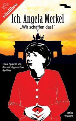 Ich, Angela Merkel - Angela Merkel pdf epub