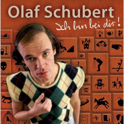 Ich bin bei dir!, Olaf Schubert