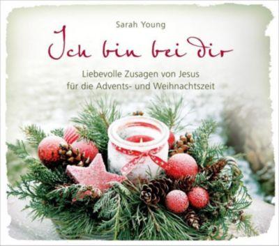 Ich bin bei dir - Weihnachtsausgabe - Sarah Young  