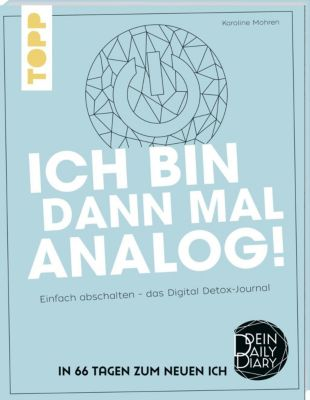 Ich bin dann mal analog! - Karoline Mohren pdf epub
