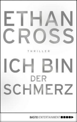 Ich bin der Schmerz, Ethan Cross