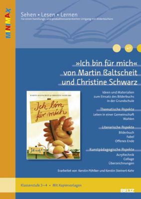 »Ich bin für mich« von Martin Baltscheit und Christine Schwarz, Kerstin Steinert-Kehr