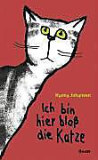 Ich bin hier bloss die Katze, Hanna Johansen