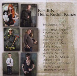 Ich bin - im Duett mit Heinz Rudolf Kunze, Heinz R. Kunze