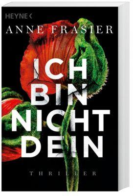 Ich bin nicht dein - Anne Frasier |