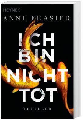 Ich bin nicht tot, Anne Frasier