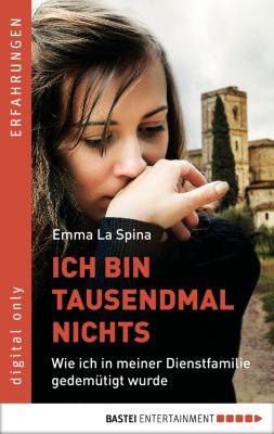 Ich bin tausendmal nichts, Emma La Spina
