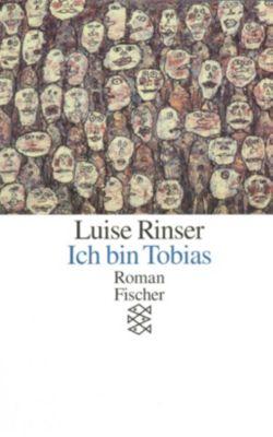 Ich bin Tobias, Luise Rinser
