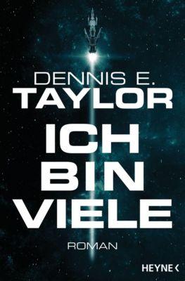 Ich bin viele - Dennis E. Taylor pdf epub