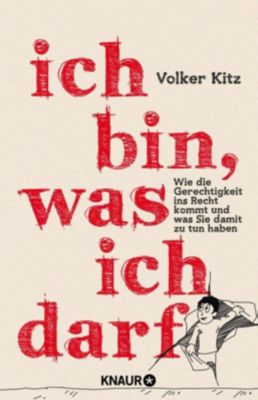 Ich bin, was ich darf, Volker Kitz