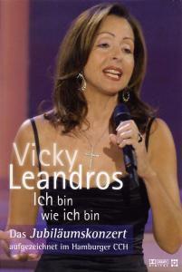 Ich bin wie ich bin - Das Jubiläumskonzert, Vicky Leandros
