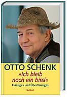 Ich bleib noch ein bissl, Otto Schenk