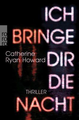 Ich bringe dir die Nacht, Catherine Ryan Howard